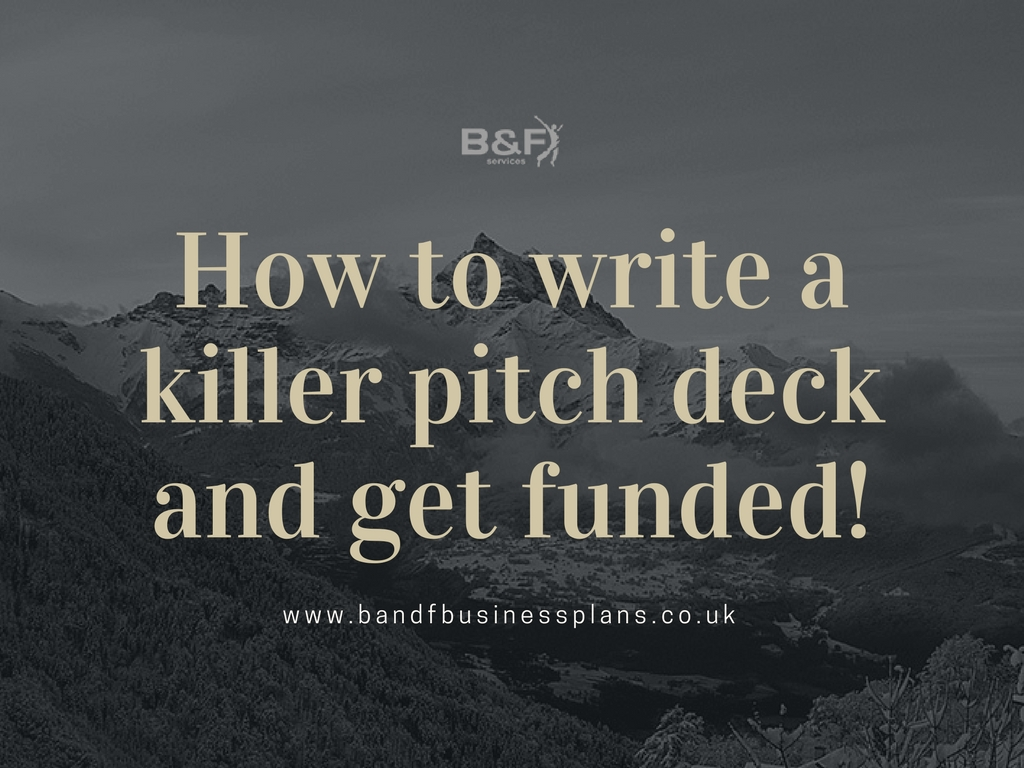 How to write a very impressive pitch deck and get funded!