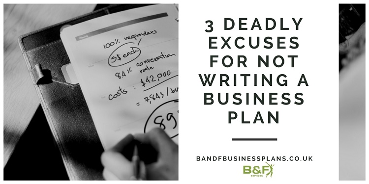 deadly-excuses-for-not-writing-a-business-plan