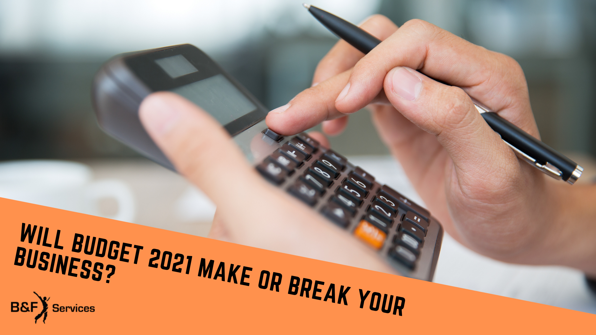 will-budget-2021-make-or-break-your-business?-